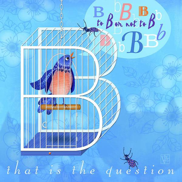 Blue Bug Digital Art - B Is For Bird And Birdcage  by Valerie Drake Lesiak