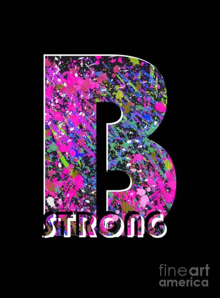 Painting - B Strong by Go Van Kampen