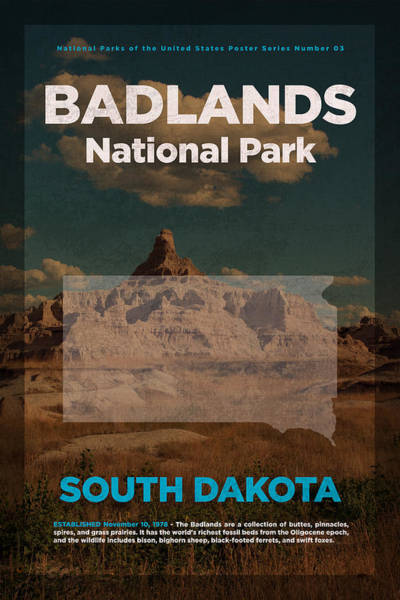 Desert Mixed Media - Badlands National Park In South Dakota Travel Poster Series Of National Parks Number 03 by Design Turnpike