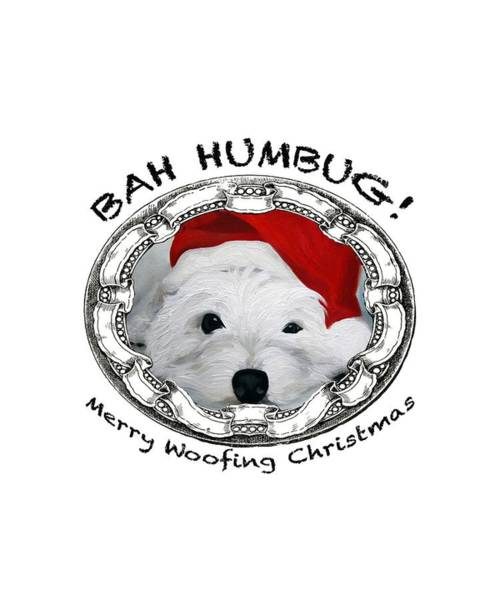 Wall Art - Painting - Bah Humbug Merry Woofing Christmas by Mary Sparrow