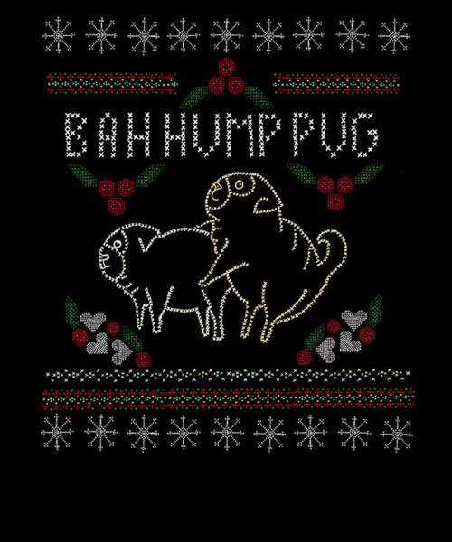 Naughty Dog Digital Art - Bah Hump Pug  by Amanda MacNaughton