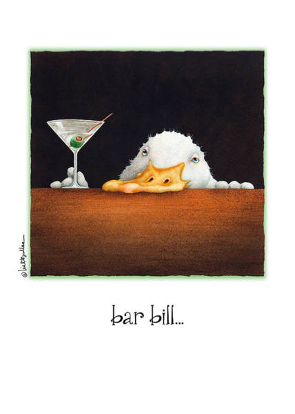 Bullis Painting - Bar Bill... by Will Bullas