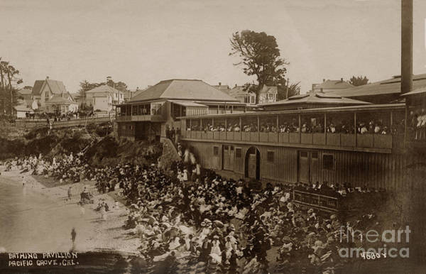 Photograph - Bathing Pavilion, Pacific Grove Beach, Cal. View Looking Towards Forest Ave. 1910 by California Views Archives Mr Pat Hathaway Archives