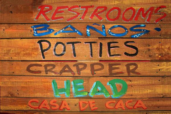Photograph - Bathroom Sign by James Eddy