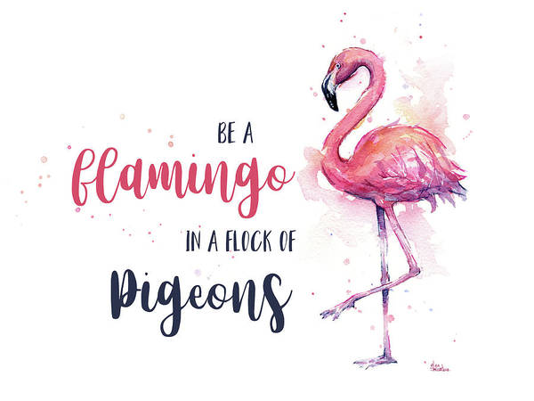 Wall Art - Painting - Be A Flamingo by Olga Shvartsur