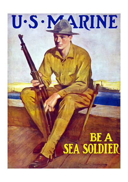 Wall Art - Painting - Be A Sea Soldier - Us Marine by War Is Hell Store