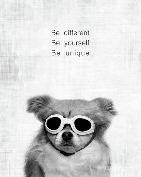 Inspirational Quote Photograph - Be Different Be Yoursef Be Unique by Delphimages Photo Creations