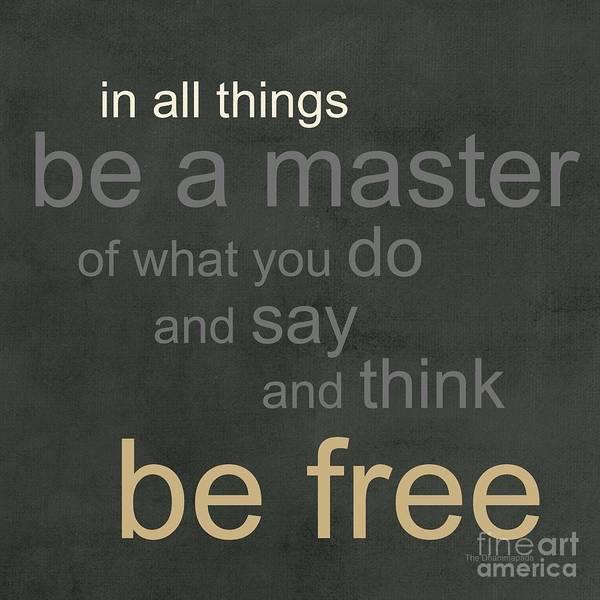 Zen Wall Art - Mixed Media - Be Free by Linda Woods