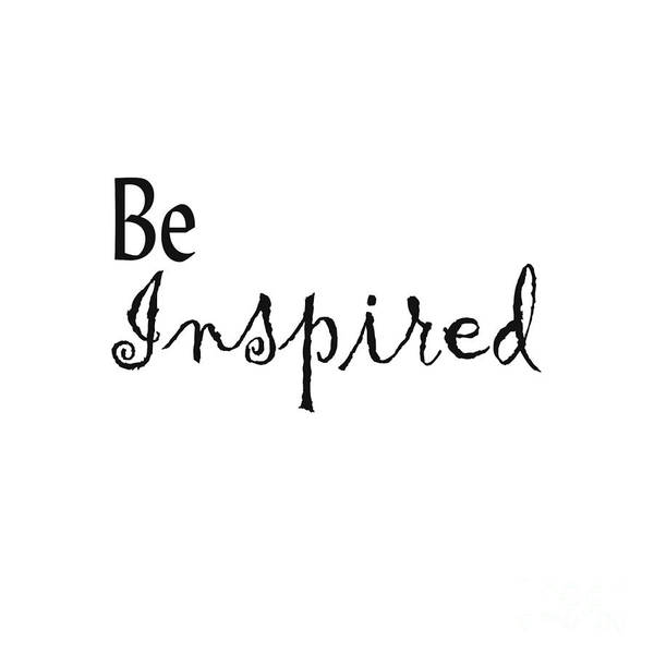 Be Inspired Art Print