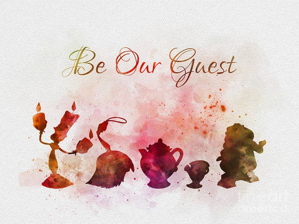 Wall Art - Mixed Media - Be Our Guest by My Inspiration