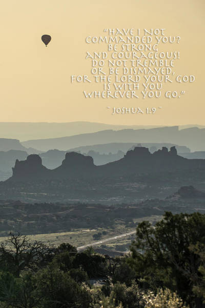 Photograph - Be Strong And Courageous - Joshua 1 Verse 9 by Gregory Ballos