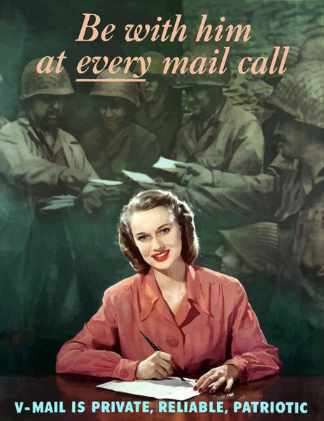 Ww2 Mixed Media - Be With Him At Every Mail Call by War Is Hell Store