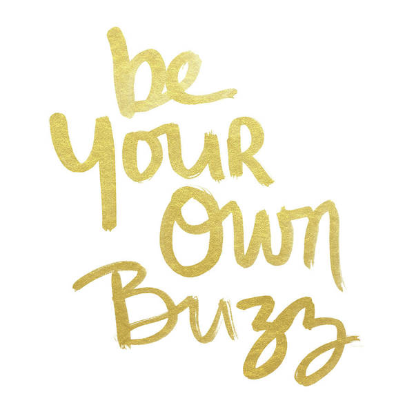 Wall Art - Mixed Media - Be Your Own Buzz Gold- Art By Linda Woods by Linda Woods