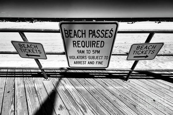 Photograph - Beach Passes Required by John Rizzuto