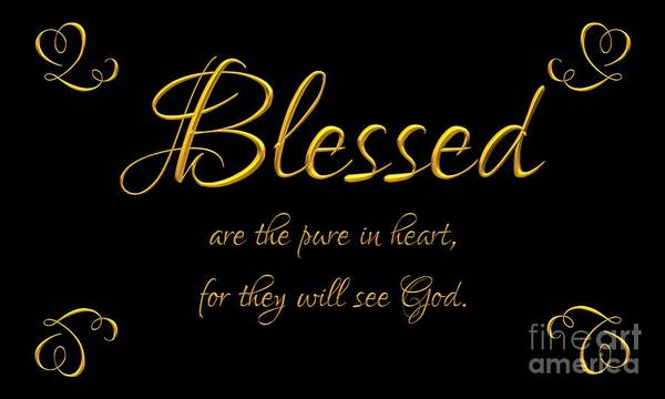 Digital Art - Beatitudes Blessed Are The Pure In Heart For They Will See God by Rose Santuci-Sofranko