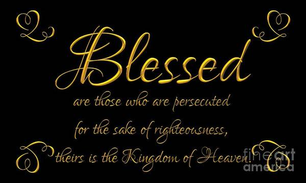 Digital Art - Beatitudes Blessed Are They Who Are Persecuted For The Sake Of Righteousness by Rose Santuci-Sofranko