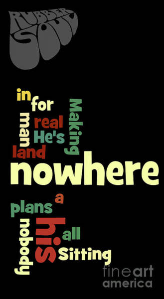 Song Lyrics Digital Art - Beatles, Can You Guess The Name Of The Song? Nowhere Man by Drawspots Illustrations