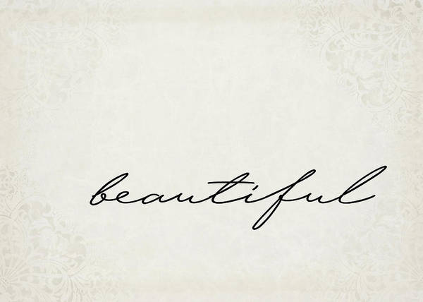Positive Digital Art - Beautiful One Word Series by Ricky Barnard