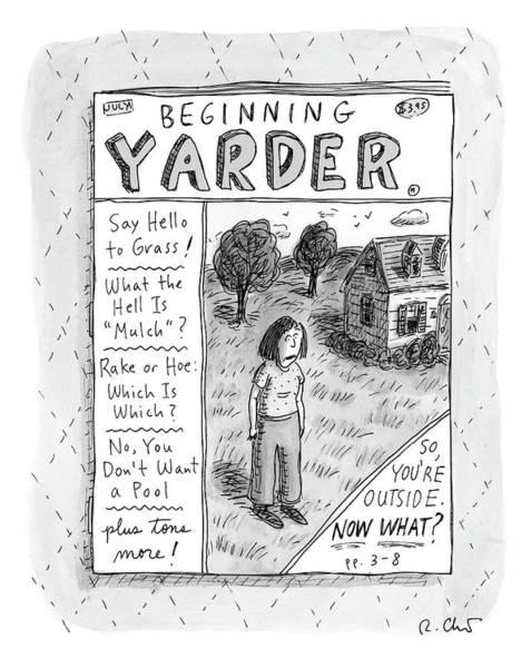Lawn Drawing - Beginning Yarder by Roz Chast