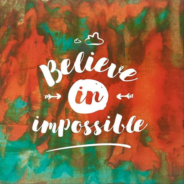 Painting - Believe In Impossible by Monica Martin