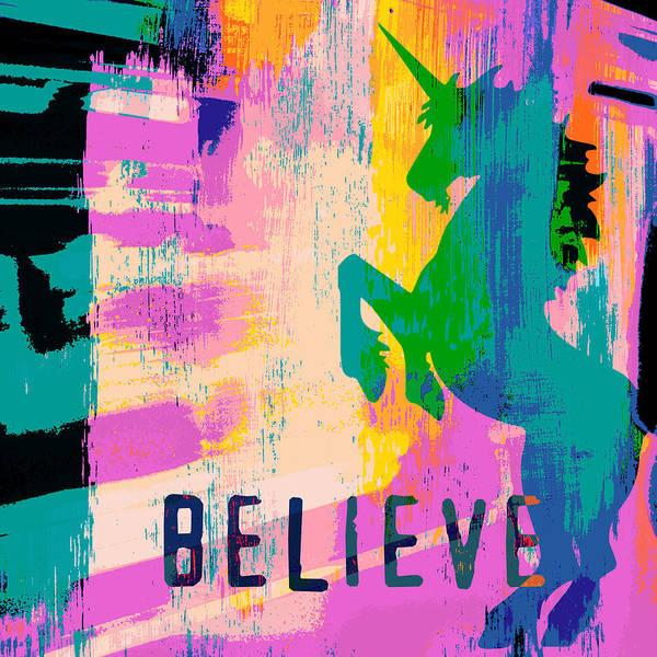 Unicorn Wall Art - Digital Art - Believe In Unicorns by Brandi Fitzgerald