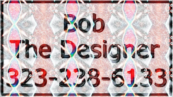 Robbie Digital Art - Bell Gardens Web And Graphic Design 323-238-6133 by Robbie Commerce