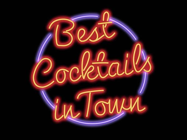 Neon Digital Art - Best Cocktails In Town Neon Sign by Ricky Barnard