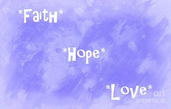Christianity Digital Art - Best Three Words by Krissy Katsimbras