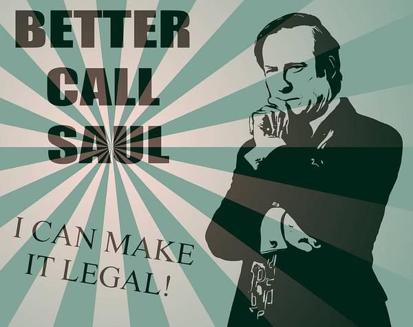 Digital Art - Better Call Saul by Dan Sproul