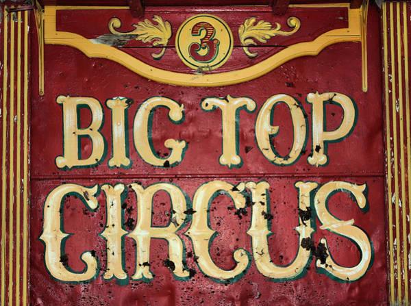 Photograph - Big Top Circus by Kristin Elmquist