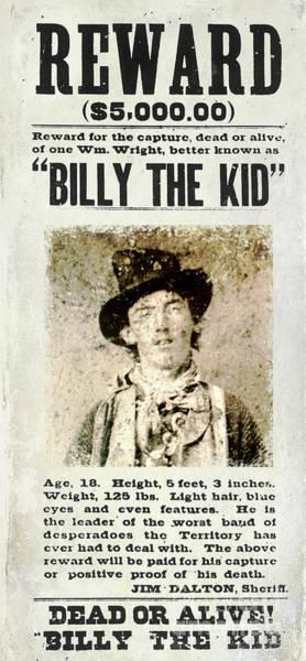Wall Art - Photograph - Billy The Kid Wanted Poster by Jon Neidert