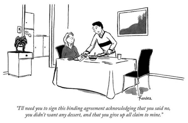 Legal Drawing - Binding Agreement That You Didnt Want Dessert by Kendra Allenby