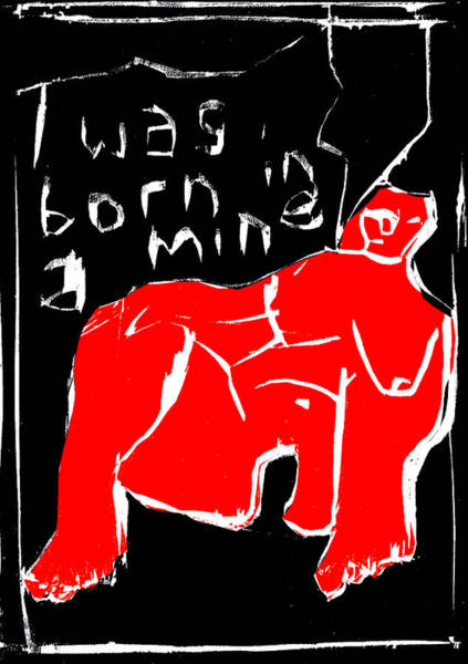 Digital Art - Black And Red Series - I Was Born In A Mine 2 by Artist Dot