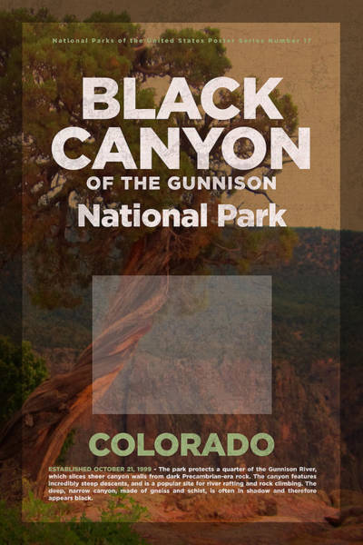 Canyon Mixed Media - Black Canyon Of The Gunnison National Park Travel Poster Series Of National Parks Number 17 by Design Turnpike