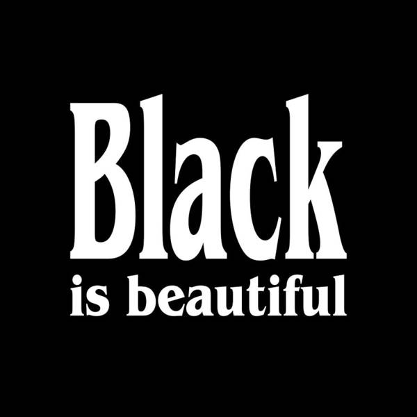 Mixed Media - Black Is Beautiful Design by Peter Potter