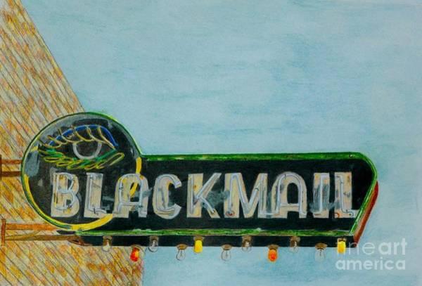 Neon Drawing - Blackmail by Glenda Zuckerman