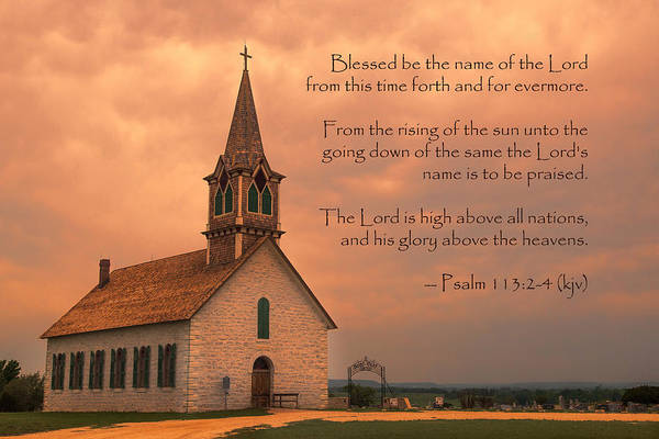 Scripture Photograph - Bless The Lord by Stephen Stookey
