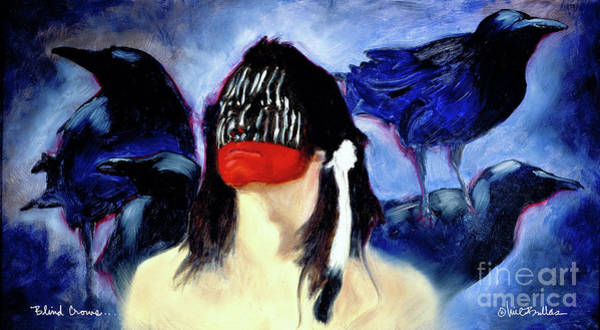 Lakota Painting - Blind Crows... by Will Bullas