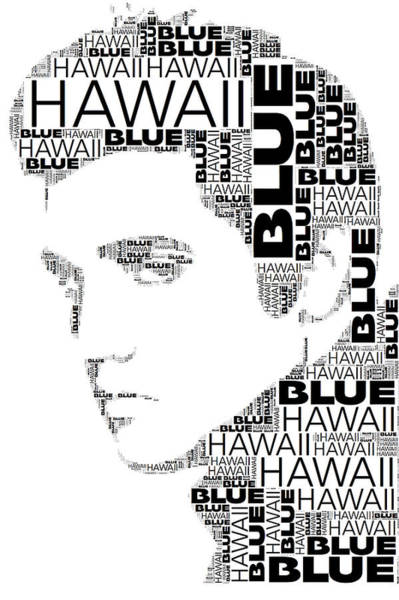 Wall Art - Digital Art - Blue Hawaii Elvis Presley Wordart by Alice Gipson