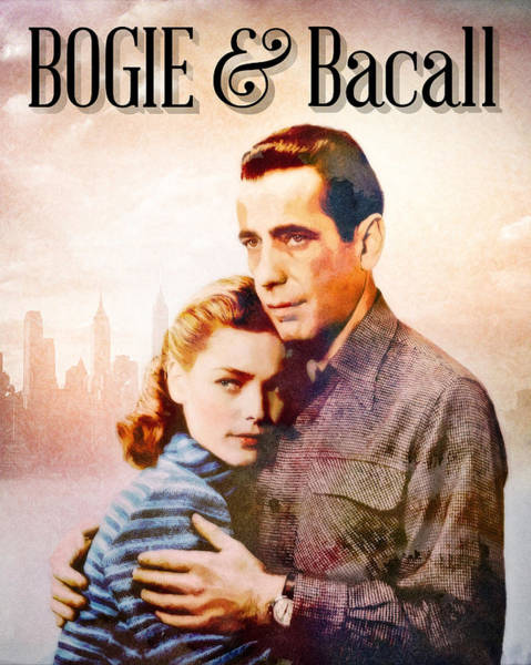 Bogart Digital Art - Bogie And Bacall by Darla Anne
