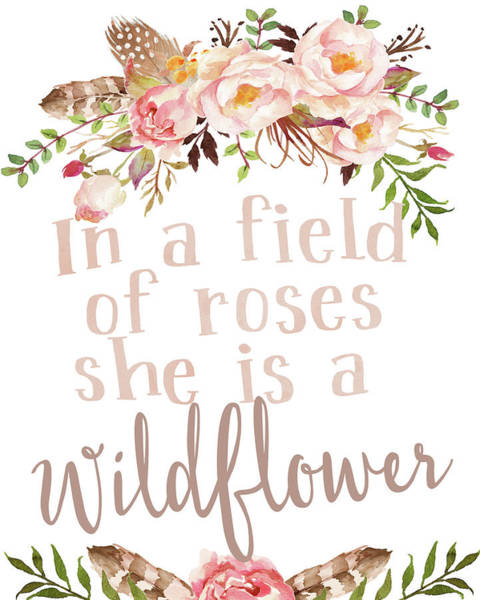 Woodland Digital Art - Boho In A Field Of Roses She Is A Wildflower by Pink Forest Cafe