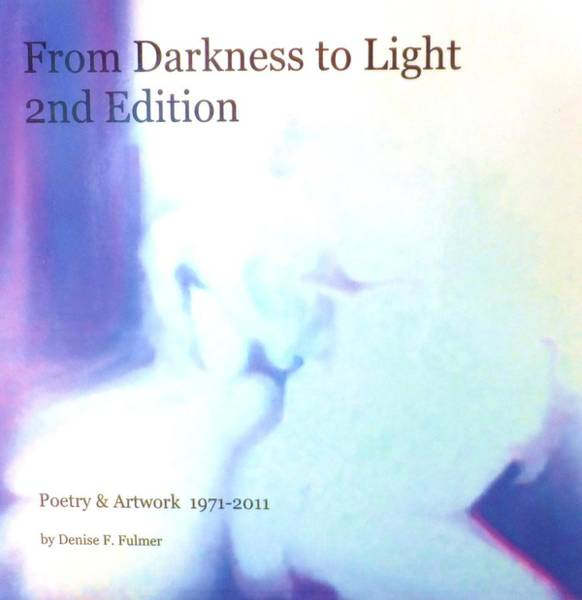 Painting - Book From Darkness To Light 2nd Edition by Denise F Fulmer