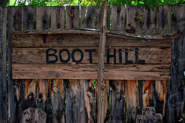Wall Art - Photograph - Boot Hill Signage Western Movie Set Little Hollywood Museum Knab Utah by Thomas Woolworth