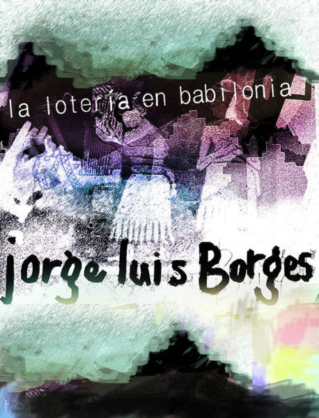 Mixed Media - Borges Lottery Poster  by Paul Sutcliffe