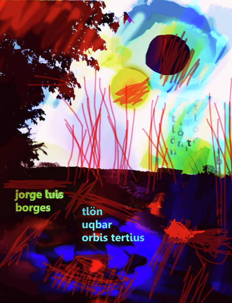 Mixed Media - Borges Tlon Poster 2 by Paul Sutcliffe