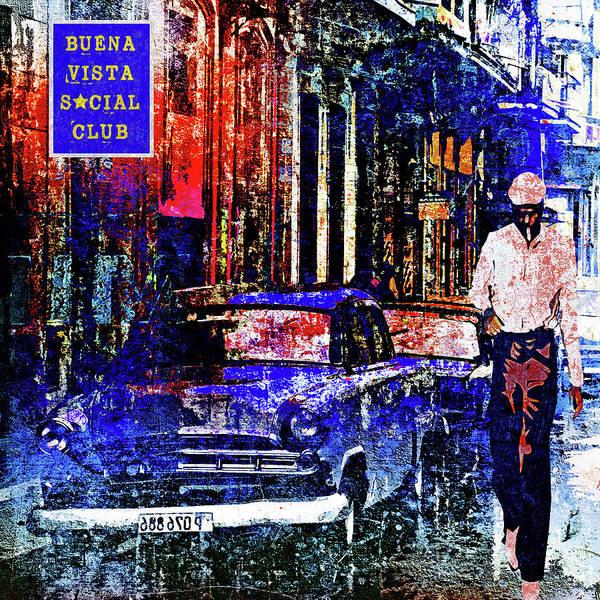 Wall Art - Digital Art - Buena Vista Social Club by Regina Wyatt