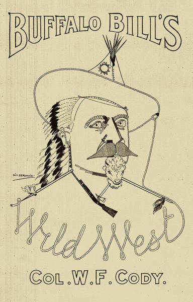 Old West Drawing - Buffalo Bill's Wild West - American History by War Is Hell Store