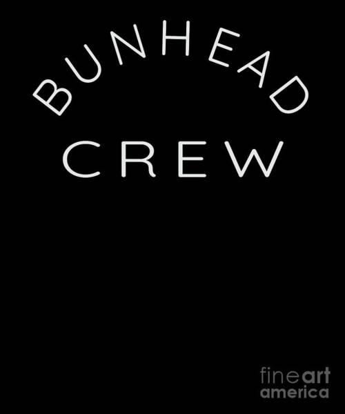 Spoken For Digital Art - Bunhead Crew Ballet Dance Ballerina Dancer by Henry B