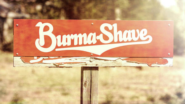 Wall Art - Photograph - Burma Shave #2 by Stephen Stookey