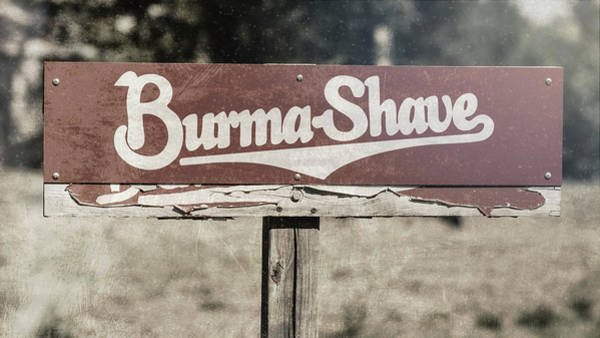Wall Art - Photograph - Burma Shave #3 by Stephen Stookey